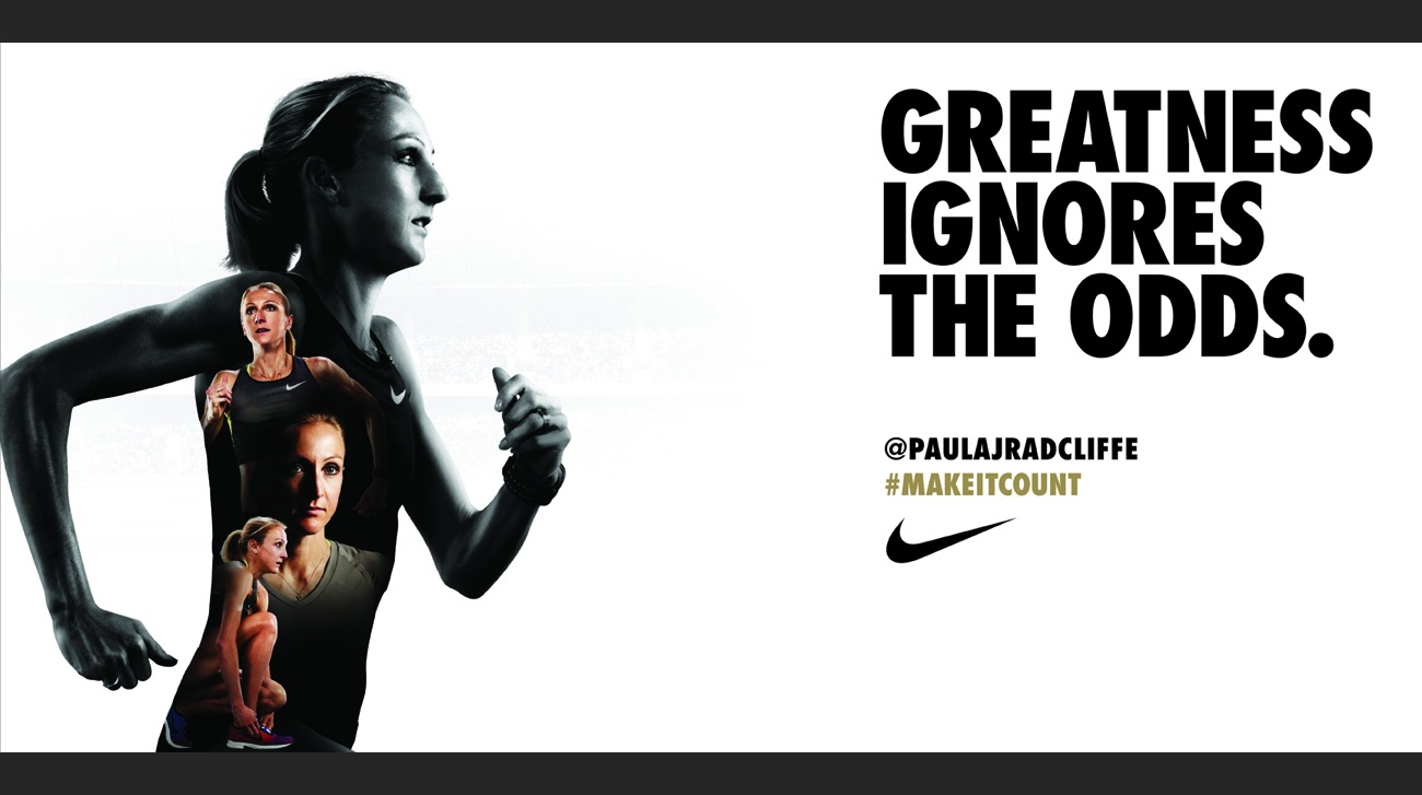 Greatness Ignores the Odds #makeitcount NIKE find your greatness London  2012 olympics Paula J Radcliffe ...